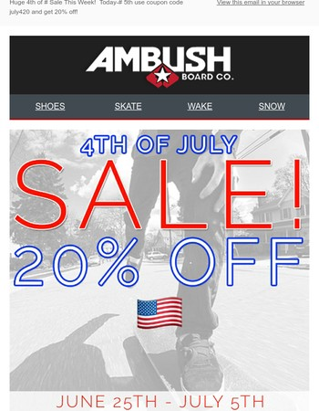 20% off Today Through July 5th!  Huge 4th of July Savings Start Now!