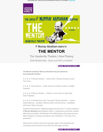 ⭐ TICKET ALERT: The Mentor starring F. Murray Abrahams. Save up to 40% with our early booker rate! ⭐