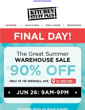 Final Day for Warehouse Savings!