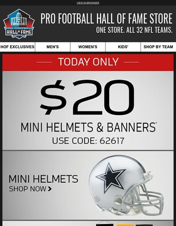 Today Only - $20 Mini Helmets and Banners