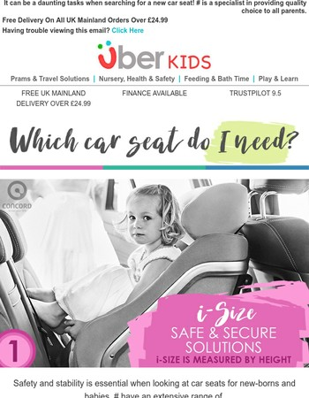 Which car seat do I need? See our guide from tiny to teenager!