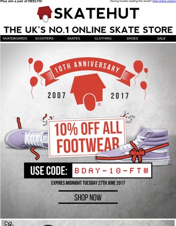 It's Our Birthday! Let's celebrate with 10% off All Footwear...