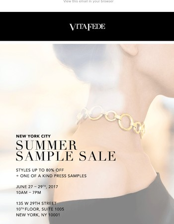 Don't Miss Our Irresistible NYC Summer Sample Sale - Up to 80% Off!