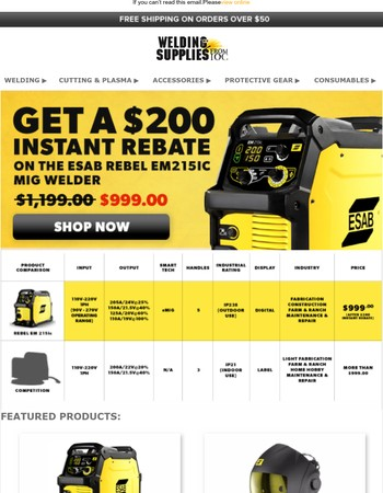 $200 instant rebate on the ESAB Rebel EM215 MIG Welder.