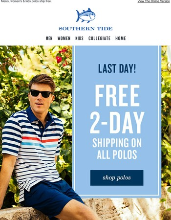Final Hours for Free Shipping on Polos!