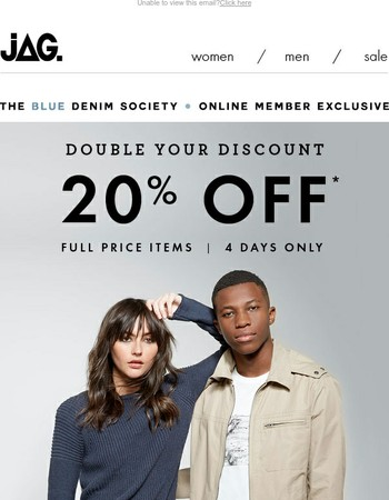 Double Your Member Discount: 20% Off Full Price