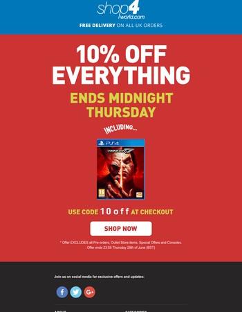10% off everything.