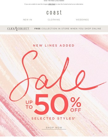 New Lines Added | Up To 50% Off Sale Continues