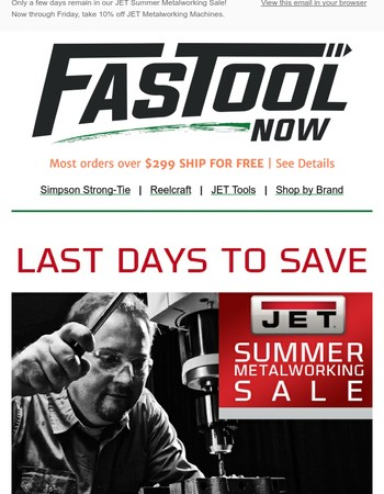 Last Days To Save 10% On JET Metalworking Machines!