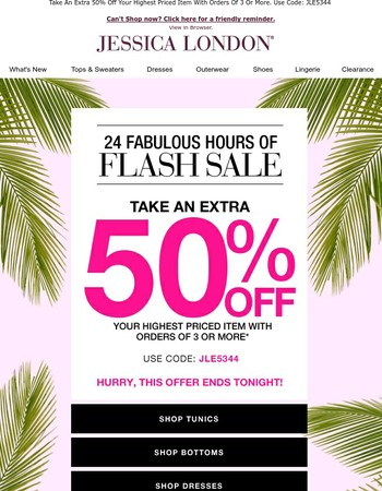 24 Fabulous Hours For 50% Off!