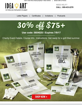 Putt your way to savings. Get 30% off for your next golf event.