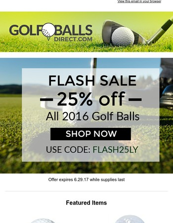 25% off ALL 2016 golf ball models for 24 hours!
