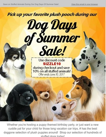 Save on Stuffed Animals During Our Dog Days Of Summer Sale!