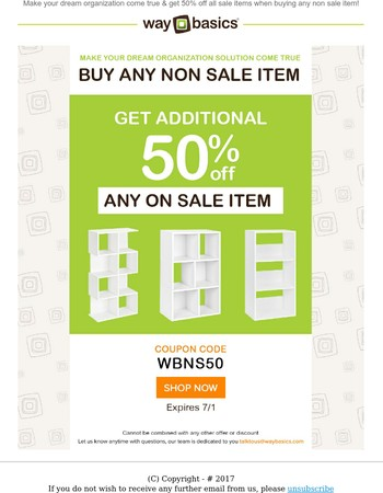 Make your dream organization come true & get 50% off all sale items when buying any non sale item