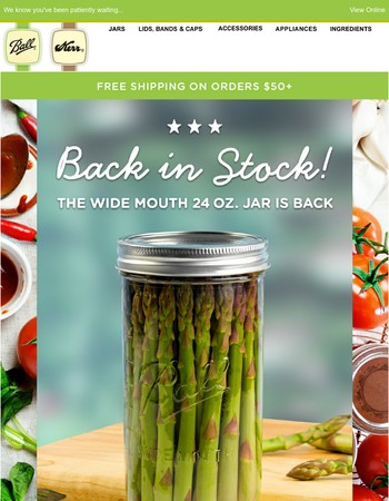 Back In Stock: Wide Mouth 24 Oz. Jars Are Here!