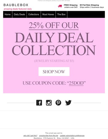 25% OFF Our Deal of The Day Jewelry Collection. Jewelry Starting at $5. Sale Ends at Midnight.