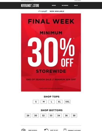 MINIMUM 30% Off Storewide!