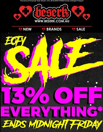 BESERK NEWS ♥ | The End of Financial Year SALE! 13% off EVERYTHING! Ends midnight Friday!!!