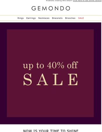 It's SALE time - Up to 40% Off Jewellery