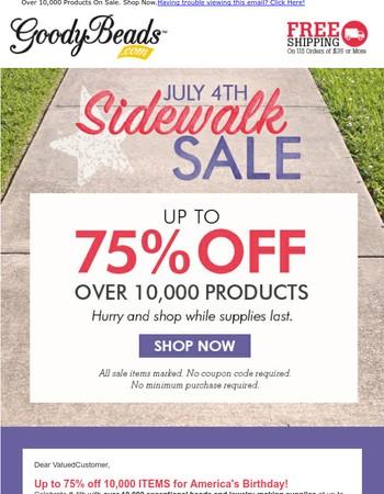 Up to 75% OFF July 4th Sidewalk Sale