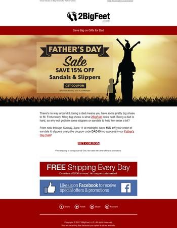 BIG Savings - Give Dad the Gift He Deserves