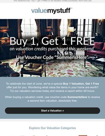 This Weekend - Buy 1, Get 1 FREE!