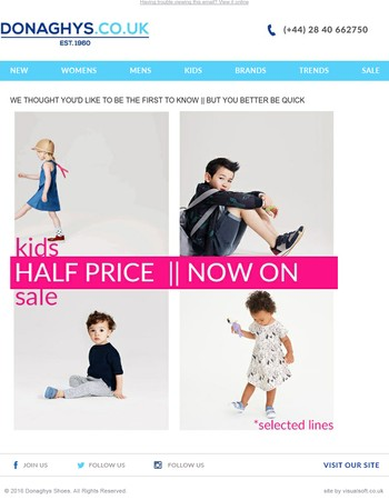 NEWS FLASH || Kids Half Price Sale is Now On