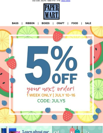 5% Off Your Next Order – One Week Only!