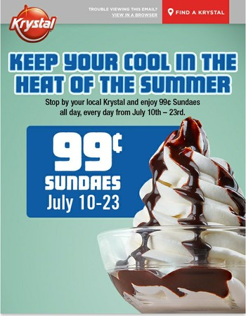Open for Delicious 99¢ Sundaes!