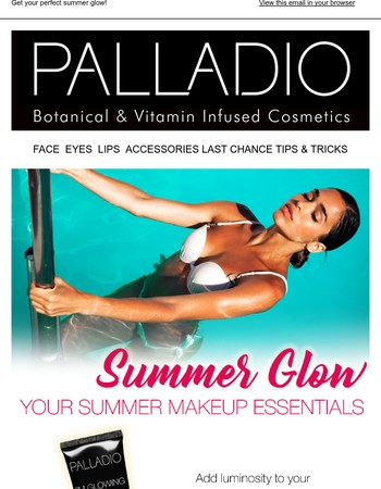 GLOW this Summer with these essentials!