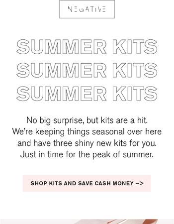 SAY HELLO TO SUMMER KITS