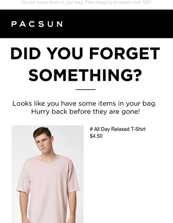 Pssst... don't leave your PacSun T-Shirt behind