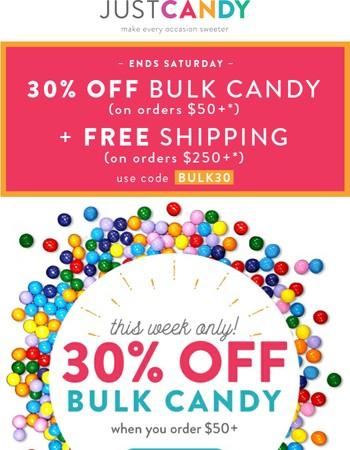 30% Off Bulk Candy Blowout Sale