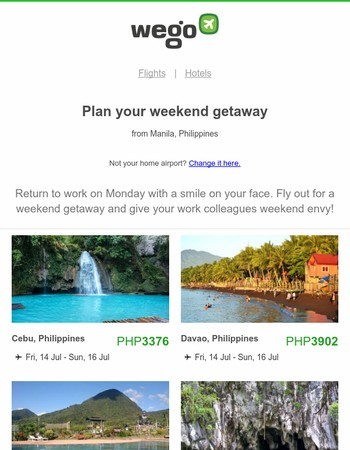 Don't waste another weekend - escape! ✈