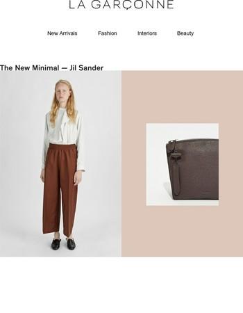 The New Minimal – Jil Sander