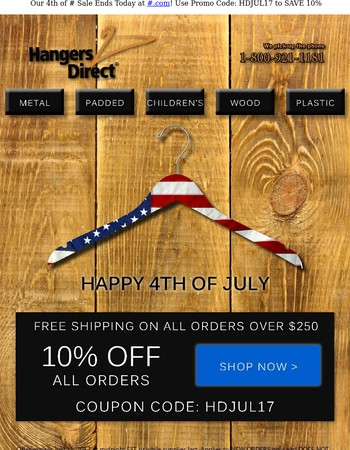 Our 4th of July Sale Ends Today!