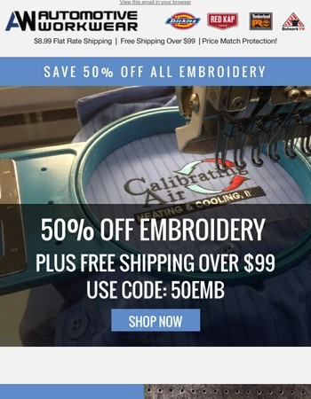 One week only. 50% off embroidery!