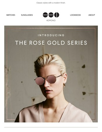 The Rose Gold Series.