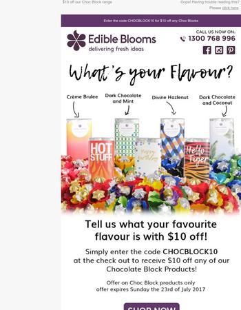 Get $10 off our Choc Block Gift Range!