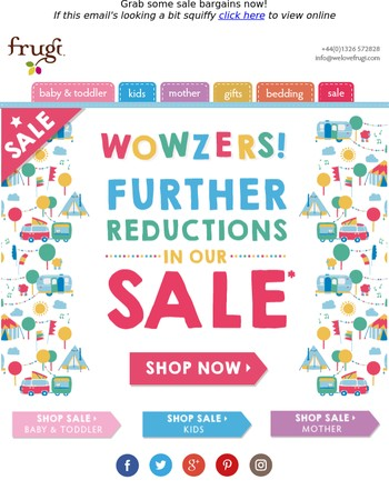 Wowzers - Further reductions in our sale!