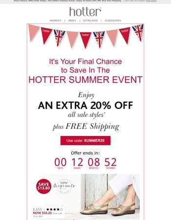 Final Chance, Offer Ends Today | The Hotter Summer Event | Enjoy An Extra 20% Off, Plus Free Shipping