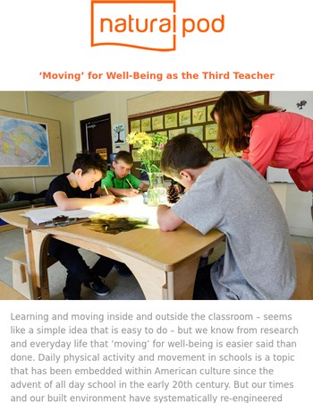 'Moving' for Well-Being as the Third Teacher