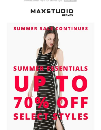 Summer Essentials + Up to 70% off Select Styles