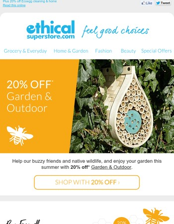Enjoy 20% off Garden & Outdoor