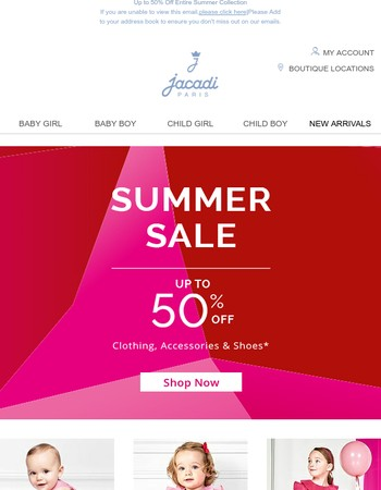 Do not forget to Shop Up to 50% off on all Summer styles!