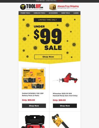 Under $99 Sale - Shop Over 130 Deals