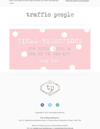 Traffic People - Final Reductions - New Lines Added & Up to 60% Off Selected Lines