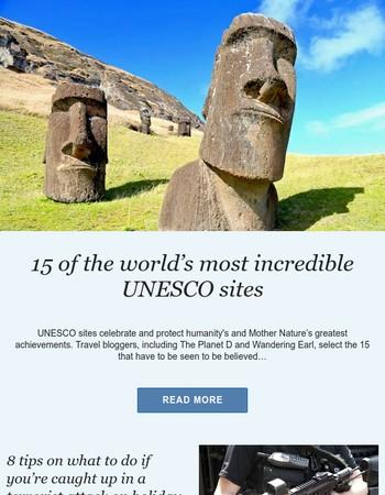 World's Top 15 UNESCO sites | Sri Lanka trip ideas | Short break in Bath | What to do in a terrorist attack, and more…