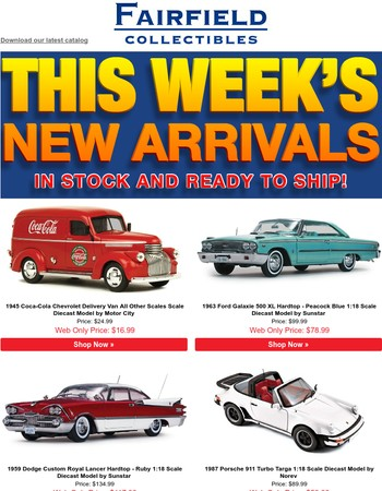 This Just In! Fairfield Collectibles New Arrivals!