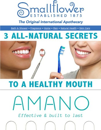3 All-Natural Secrets to A Healthy Mouth…